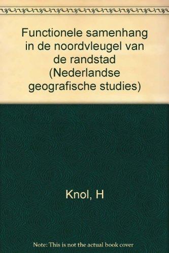 functionele-samenhang-in-de-noordvleugel-van-de-randstad-nederlandse-geografische-studies