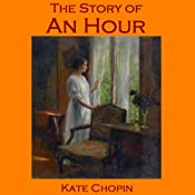 The Story of an Hour | [Kate Chopin]