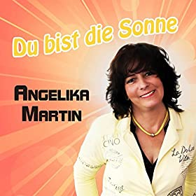 du bist die sonne angelika martin mp3 downloads. Black Bedroom Furniture Sets. Home Design Ideas