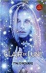 Clair de Lune - La trilogie lunaire T1 par O'Rourke