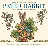 img - for The Classic Tale of Peter Rabbit: And Other Cherished Stories book / textbook / text book
