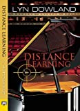Distance Learning Lyn Dowland