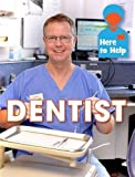 Dentist (Here to Help)