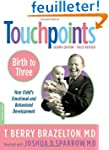 Touchpoints: Birth to 3 : Your Child'...