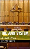 img - for The Jury System: A Civis Essay (Homeworker Helper) book / textbook / text book