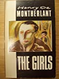 The Girls (Picador Classics) (0330302434) by HENRY DE MONTHERLANT