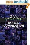 Gay Romantik MEGA Compilation I: 11 e...