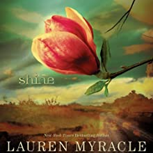 Shine (       UNABRIDGED) by Lauren Myracle Narrated by Elizabeth Evans