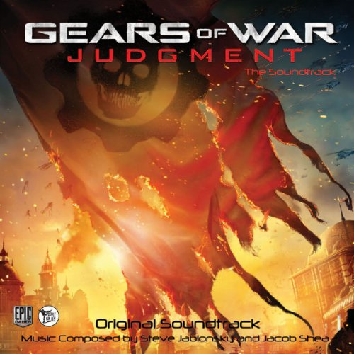 Gears of War: Judgment by Steve Jablonsky and Jacob Shea