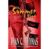 The Summer I Diedby Ryan C. Thomas
