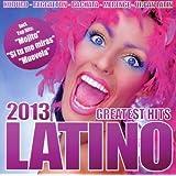 Latino Greatest Hits 2013