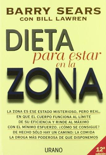 Dieta para estar en la zona (Nutricion Y Dietetica)