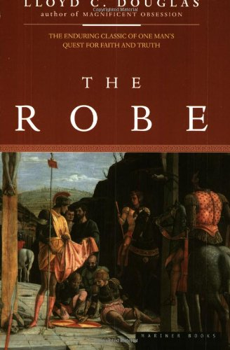 The Robe by Lloyd C. Douglas