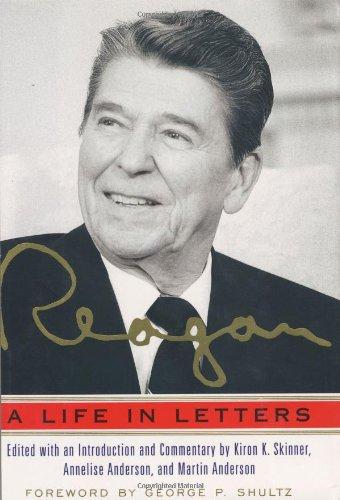 Reagan: A Life In Letters, Ronald Reagan
