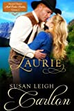 img - for Laurie (Second Chance Mail Order Brides) (Volume 2) book / textbook / text book