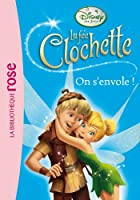 La Fée Clochette 11 - On s'envole !