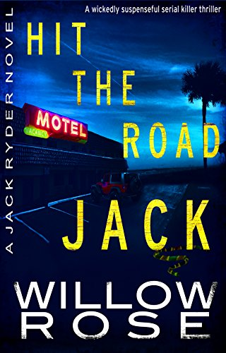 Hit The Road Jack by Willow Rose ebook deal