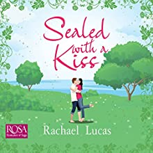 Sealed with a Kiss Audiobook by Rachael Lucas Narrated by Mirin Barr