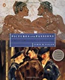 img - for Pictures and Passions: A History of Homosexuality in the Visual Arts by James M. Saslow (2001-02-01) book / textbook / text book