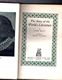 img - for The Story of the World's Literature, by John MacY; Illustrated by Onorio Ruotolo book / textbook / text book