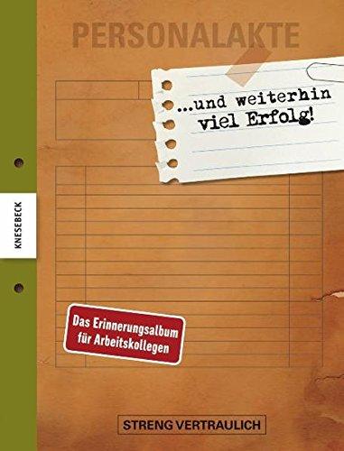 Buch shop liebe personalakte ein erinnerungsalbum for Geschenk fur ruhestand