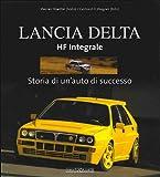 Lancia Delta HF Integrale. Storia di un'auto di successo