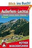 Au�erfern - Ehrwald, Reutte, Lechtal. 50 Touren (Rother Wanderf�hrer)