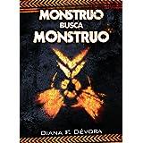 Monstruo busca monstruo: Libro 1