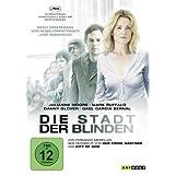 """Die Stadt der Blindenvon """"Julianne Moore"""""""