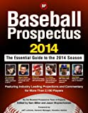 Baseball Prospectus 2014: Fifth Edition