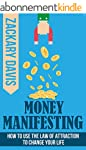 Money Manifesting: How to Use the Law...