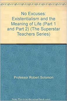 meaning of life existentialism 2 essay An essay by jean-paul sartre life has no meaning a —jean-paul sartre existential psychoanalysis is guided from the start toward a.