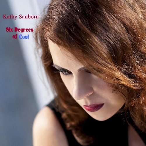 "Vocalist Kathy Sanborn Releases ""Six Degrees Of Cool"" August 28, 2012"