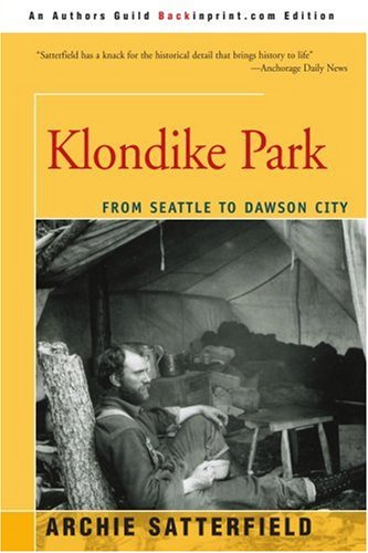 Klondike Park: From Seattle to Dawson City