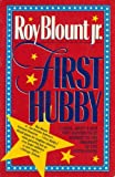 First Hubby (0679737421) by Roy Blount