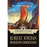 A Memory of Light (Wheel of Time) ~ Robert Jordan