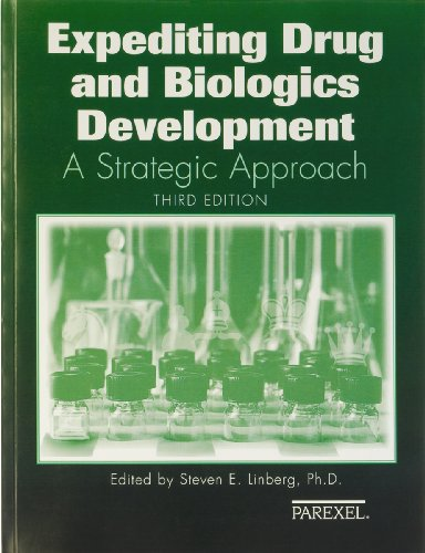 Expediting Drugs and Biologics Development: A Strategic...