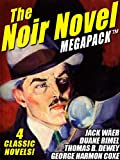 img - for The Noir Novel MEGAPACK TM: 4 Great Crime Novels book / textbook / text book