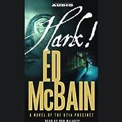 Hark! | [Ed McBain]