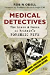 Medical Detectives: The Lives and Cas...