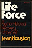 Lifeforce (Life Force): The Psycho-Historical Recovery of the Self