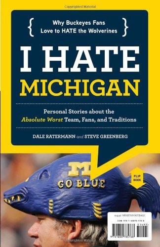 I Love Ohio State/I Hate Michigan (I Love/I Hate)