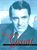 img - for Cary Grant: A Life in Pictures by Curtis, Jenny (1998) Hardcover book / textbook / text book