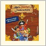 Käpt'n Sharkys Liederschatz: Piratenlieder