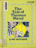 The Tale of Thomas Mead