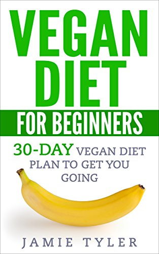 30-Day Vegan Diet Plan To Get You Going (Vegan Diet, Vegan Weight Loss ...