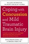 Coping with Concussion and Mild Traum...