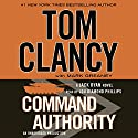 Command Authority Audiobook by Tom Clancy, Mark Greaney Narrated by Lou Diamond Phillips