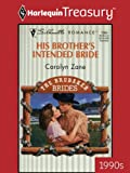 img - for His Brother's Intended Bride (Silhouette Romance) book / textbook / text book
