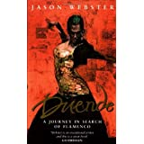 Duende: A Journey In Search Of Flamencoby Jason Webster